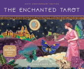 The Enchanted Tarot: 25th Anniversary Edition Cover Image