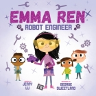 Emma Ren Robot Engineer: Fun and Educational STEM (science, technology, engineering, and math) Book for Kids Cover Image