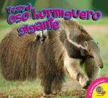El Oso Hormiguero Gigante (Yo Soy) Cover Image