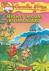 Geronimo Stilton #41: Mighty Mount Kilimanjaro Cover Image