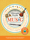 The Ultimate Guide to Music: A Fascinating Introduction to Music and the Instruments of the Orchestra Cover Image