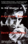 In the Shadow of the American Dream: The Diaries of David Wojnarowicz Cover Image