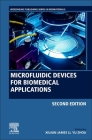 Microfluidic Devices for Biomedical Applications Cover Image