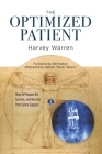 The Optimized Patient: How to Prepare for, Survive, and Recover from Spine Surgery Cover Image