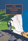 The Sussex Downs Murder: A British Library Crime Classic Cover Image
