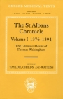 The St Albans Chronicle: The Chronica Maiora of Thomas Walsingham, Volume I: 1376-1394 (Oxford Medieval Texts) Cover Image