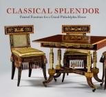 Classical Splendor: Painted Furniture for a Grand Philadelphia House Cover Image