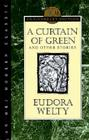 A Curtain of Green: and Other Stories Cover Image