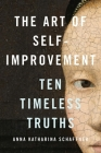 The Art of Self-Improvement: Ten Timeless Truths Cover Image