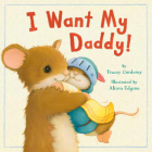 I Want My Daddy! Cover Image