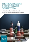 The MENA Region: A Great Power Competition Cover Image