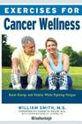 Exercises for Cancer Wellness: Restoring Energy and Vitality While Fighting Fatigue Cover Image