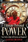 Ultimate Personal Power: Your Path to High Self-Esteem and Happiness Cover Image