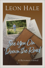 See You On Down the Road: A Retirement Journal Cover Image