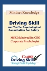 Driving Skill and Traffic Psychological Consultation for Safety Cover Image
