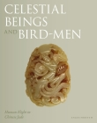Celestial Beings and Bird-Men: Human Flight in Chinese Jade Cover Image