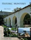 Historic Monterey Cover Image