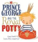 Prince George and the Royal Potty Cover Image