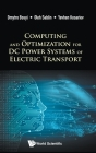 Computing and Optimization for DC Power Systems of Electric Transport Cover Image