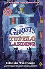 The Ghosts of Tupelo Landing Cover Image