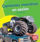 Camiones Monstruo En Acción (Monster Trucks on the Go) Cover Image