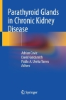 Parathyroid Glands in Chronic Kidney Disease Cover Image