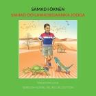 Samad i öknen: Samad oo Lamadegaanka Jooga: Swedish-Somali BILINGUAL EDITION Cover Image