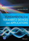 Fundamentals of Terahertz Devices and Applications Cover Image