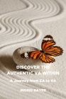 Discover the Authentic VA Within: A Journey from EA to VA Cover Image