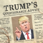 Trump's Questionable Advice Cover Image