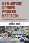 New Jersey Drivers Practice Handbook: The Manual to prepare for New Jersey permit test - More than 300 Questions and Answers Cover Image
