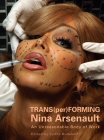 Trans(per)Forming Nina Arsenault: An Unreasonable Body of Work Cover Image