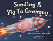 Sending a Pig to Grammy Cover Image