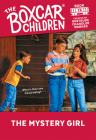 The Mystery Girl (The Boxcar Children Mysteries #28) Cover Image