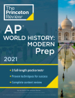 Princeton Review AP World History: Modern Prep, 2021: Practice Tests + Complete Content Review + Strategies & Techniques (College Test Preparation) Cover Image