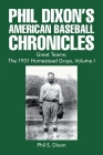 Phil Dixon's American Baseball Chronicles Great Teams: the 1931 Homestead Grays, Volume I Cover Image