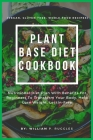 Plant Base Diet Cookbook Cover Image