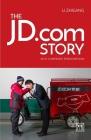The JD.com Story: An E-Commerce Phenomenon Cover Image