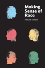 Making Sense of Race Cover Image