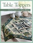 Table Toppers: Quilted Projects from Fons & Porter Cover Image