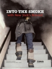 Into the Smoke with New York's Bravest Cover Image