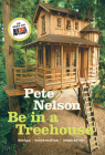 Be in a Treehouse: Design / Construction / Inspiration Cover Image