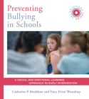 Preventing Bullying in Schools: A Social and Emotional Learning Approach to Prevention and Early Intervention (SEL Solutions Series) (Social and Emotional Learning Solutions) Cover Image