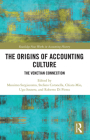 The Origins of Accounting Culture: The Venetian Connection (Routledge New Works in Accounting History) Cover Image