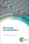 Microscale Acoustofluidics Cover Image