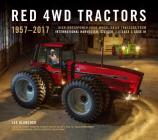 Red 4WD Tractors: High-Horsepower All-Wheel-Drive Tractors from International Harvester, Steiger, and Case Ih Cover Image
