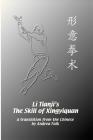 Li Tianji's The Skill of Xingyiquan Cover Image