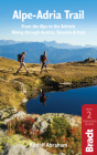 Alpe-Adria Trail: From the Alps to the Adriatic: A Guide to Hiking Through Austria, Slovenia and Italy Cover Image