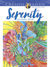 Creative Haven Serenity Coloring Book (Creative Haven Coloring Books) Cover Image