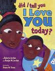 Did I Tell You I Love You Today? Cover Image